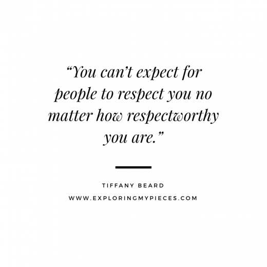Don't Expect Respect