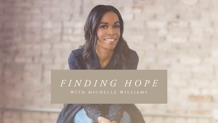 Finding Hope with Michelle Williams